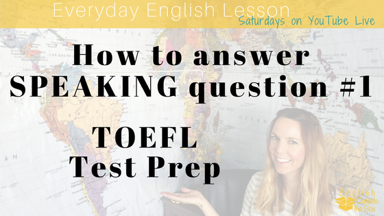 TOEFL speaking question 1